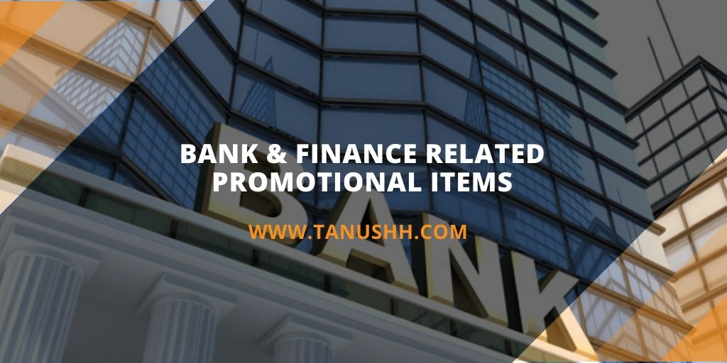 Bank Promotional Items