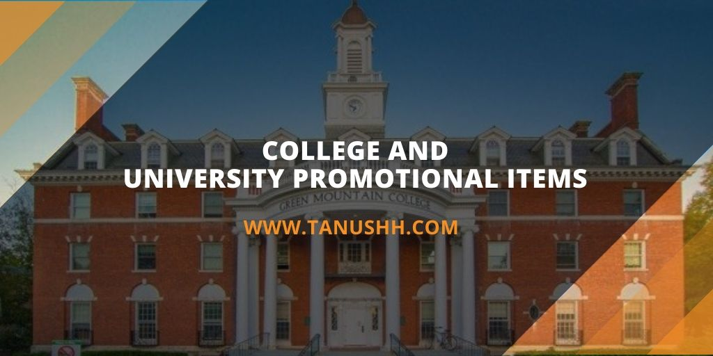 College Promotional Items