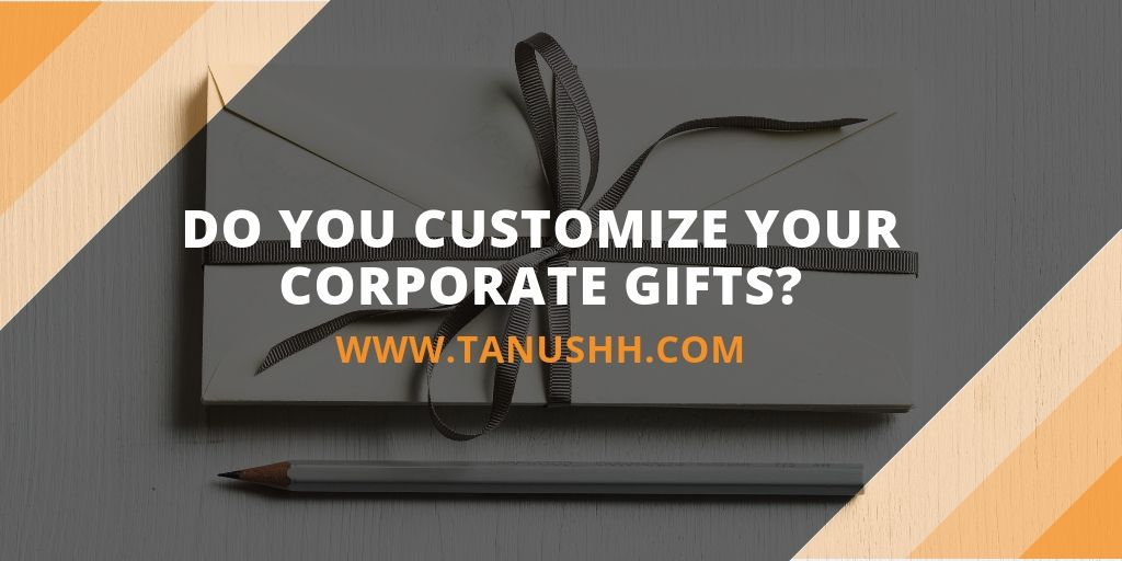 customize corporate gifts