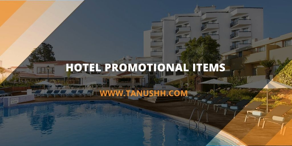 Hotel Promotional Items