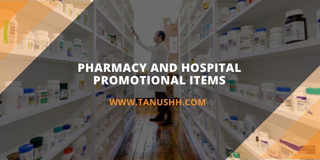 Pharmacy Promotional Items