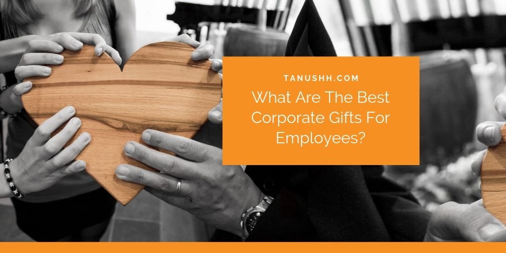 Corporate Gifts For Employees